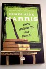 Unos asesinatos muy reales / Charlaine Harris