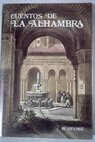 Cuento de la Alhambra / Washington Irving