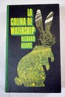 La colina de Watership / Richard Adams