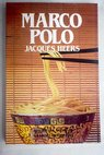 Marco Polo / Jacques Heers