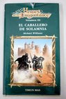 El caballero de Solamnia / Michael Williams