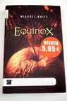 Equinox / Michael White