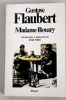 Madame Bovary costumbres provincianas / Gustave Flaubert