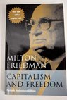 Capitalism and freedom / Milton Friedman