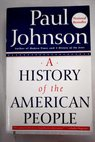 A history of the American people / Paul Johnson