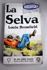 La selva / Louis Bromfield