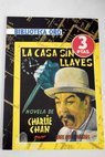La casa sin llaves The house without a key / Earl Derr Biggers