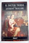 El doctor Thorne / Anthony Trollope