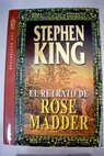 El retrato de Rose Madder / Stephen King