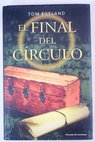El final del círculo / Tom Egeland