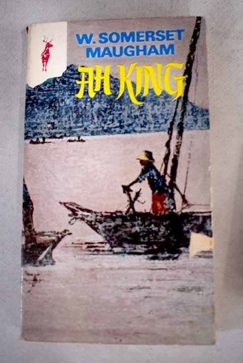 Ah king / William Somerset Maugham