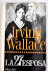 La 27 esposa / Irving Wallace