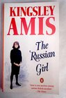 The russian girl / Kingsley Amis