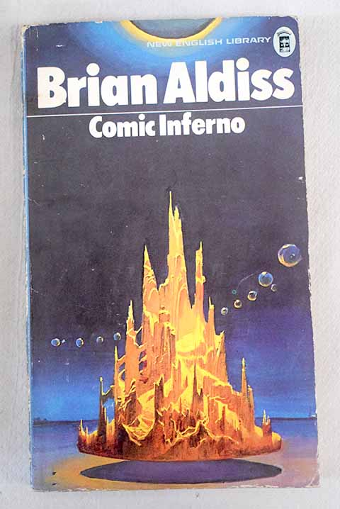 The Comic Inferno / Brian W Aldiss