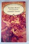 The red badge of courage / Stephen Crane