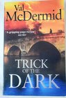 Trick of the dark / Val McDermid