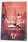 The Dante Club / Matthew Pearl