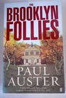 The brooklyn follies / Paul Auster