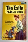 The exile / Pearl S Buck