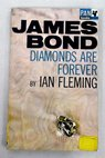 Diamonds are forever James Bond / Ian Fleming