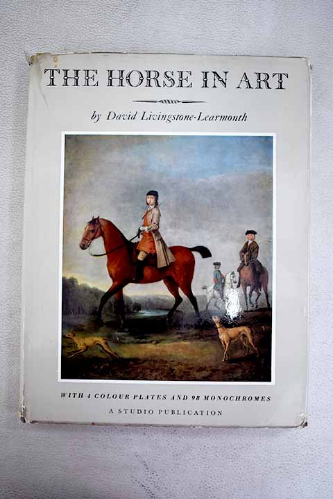 The horse in art / David Livingstone Learmonth