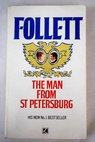 The man from St Petersburg / Ken Follett