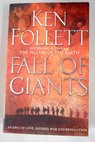 Fall of giants / Ken Follett