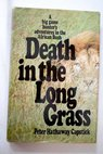 Death in the long grass / Peter Hathaway Capstick