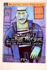 The murders in the Rue Morgue and The purloined letter / Graeme Thomson