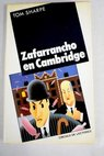 Zafarrancho en Cambridge / Tom Sharpe