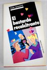 El bastardo recalcitrante / Tom Sharpe
