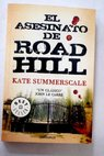El asesinato de Road Hill / Kate Summerscale