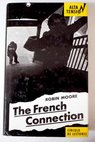 The French connection / Robin Moore