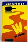W de whisky / Sue Grafton