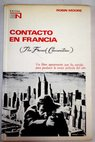 Contacto en Francia The French Connection / Robin Moore