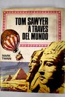 Tom Sawyer a través del mundo / Mark Twain