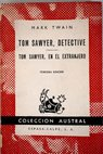 Tom Sawyer detective Tom Sawyer en el extranjero / Mark Twain