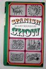 Spanish show / Julio Manegat