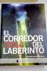El corredor del laberinto / James Dashner