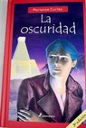 La oscuridad / Marianne Curley