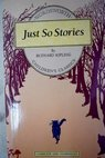 Just So Stories / Rudyard Kipling