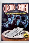 Los cuatro hombres justos The four just men / Edgar Wallace