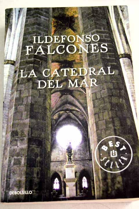 La catedral del mar / Ildefonso Falcones