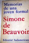 Memorias de una joven formal / Simone de Beauvoir