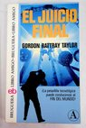 El juicio final / Gordon Rattray Taylor