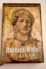 El amuleto / Barbara Wood