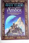 The great book of Amber / Roger Zelazny