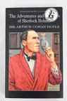The adventures and memoirs of Sherlock Holmes / Arthur Conan Doyle