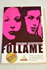 Fóllame / Virginie Despentes