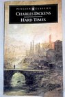 Hard Times / Charles Dickens
